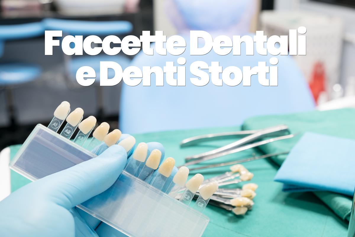 faccette dentali e denti storti