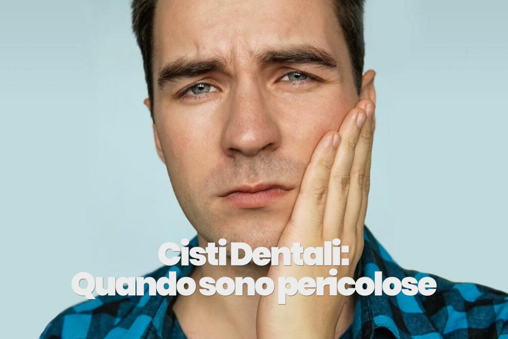 Cisti dentale: radicolare, gengivale, follicolare e quando diventano pericolose